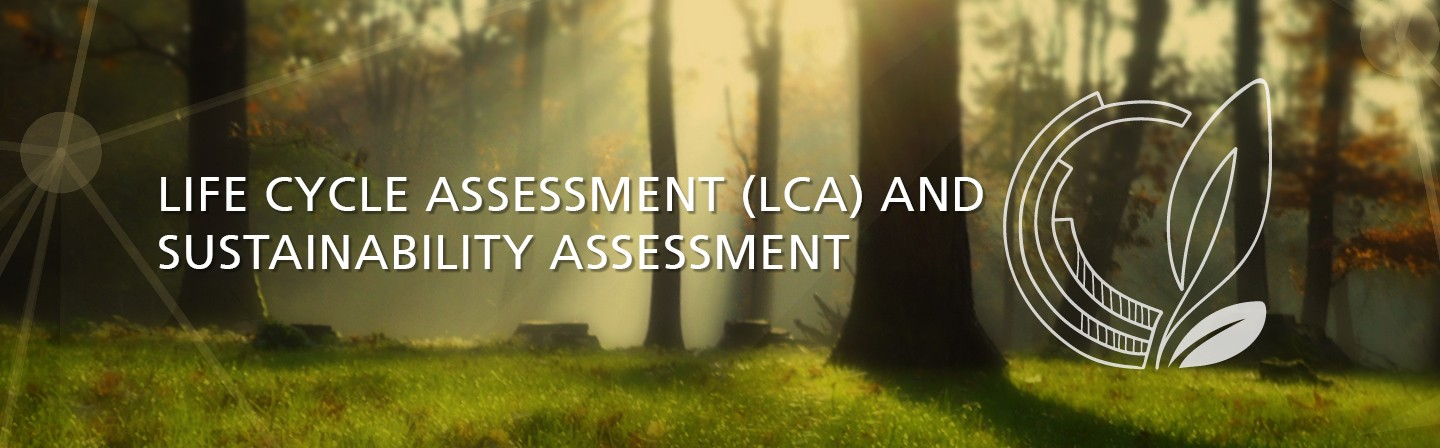 Life cycle assesment and Sustainability assesment